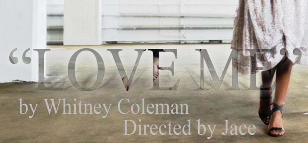 Whitney Coleman Love Me