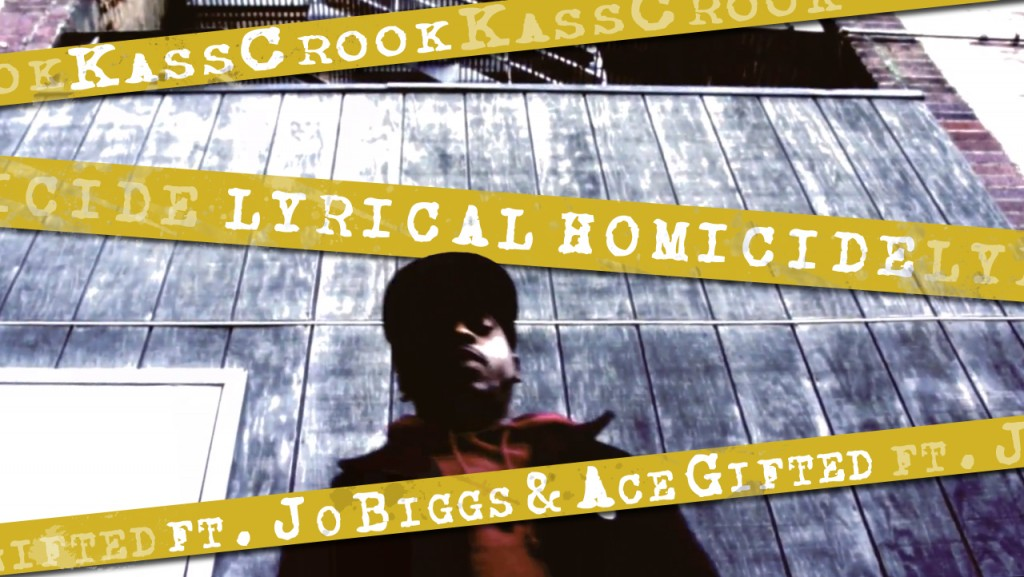 KassCrook lyrical homicide ft. Jo Biggs and Ace Gifted