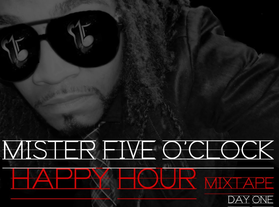 Mister Five O'Clock Happy Hour