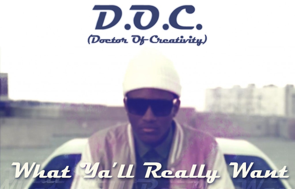 D.O.C. - What Ya'll Really Want
