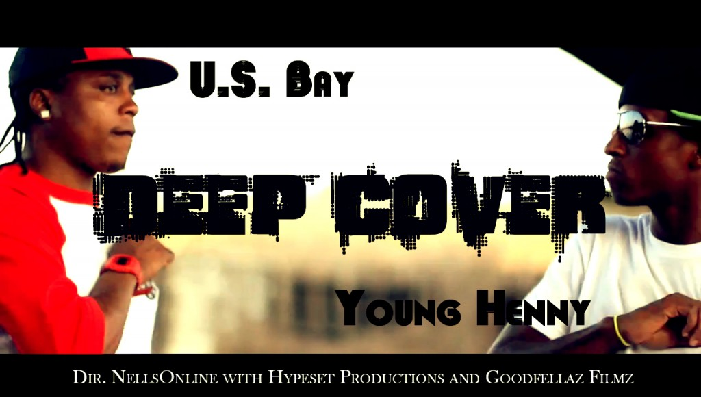 U.S. Bay X Young Henny Deep Cover